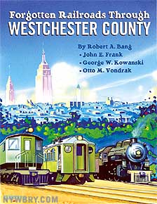 Book Review: Forgotten Railroads Through Westchester County