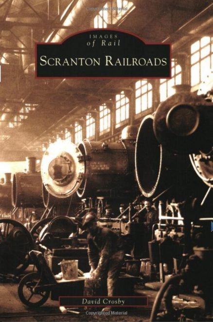 Scranton Railroads by David Crosby